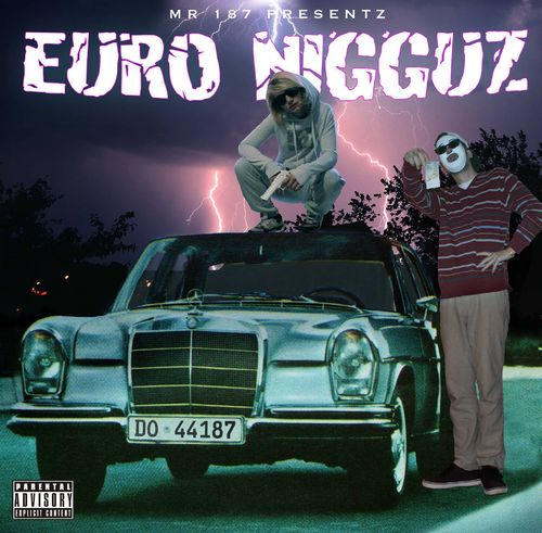 "MR. 187 ""EURONIGGUZ"" (NEW CD)"