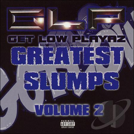 "GET LOW PLAYAZ ""GREATEST SLUMPS VOL. 2"" (USED CD)"