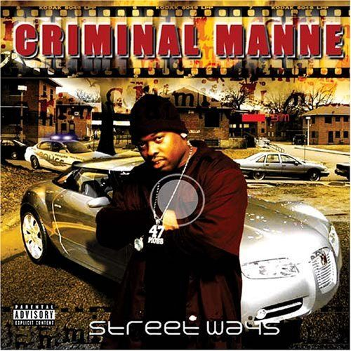 "CRIMINAL MANNE ""STREET WAYS"" (NEW CD)"