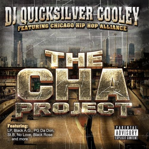 "DJ QUICKSILVER COOLEY ""THE CHA PROJECT"" (NEW CD)"