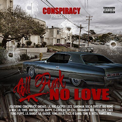 "CONSPIRACY PRESENTS ""ALL FUNK NO LOVE"" (NEW CD)"