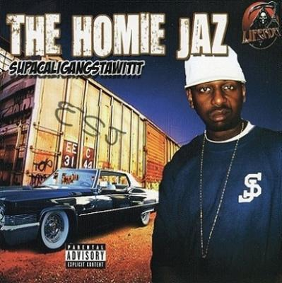 "THE HOMIE JAZ ""SUPACALIGANGSTAWITIT"" (USED CD)"