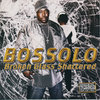 "BOSSOLO ""BROKEN GLASS SHATTERED"" (NEW CD)"