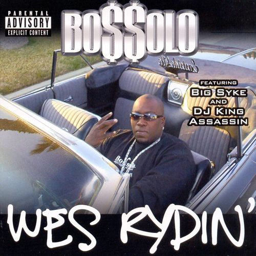 "BOSSOLO ""WES RYDIN'"" (NEW CD)"