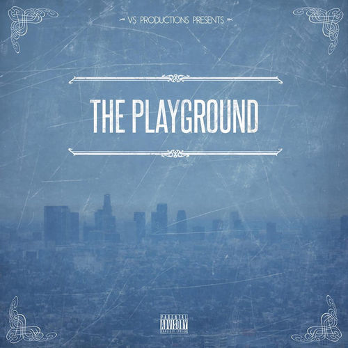 "VS PRODUCTIONS PRESENTS ""THE PLAYGROUND"" (NEW CD)"