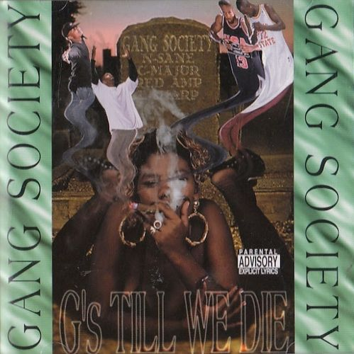 "GANG SOCIETY ""G'S TILL WE DIE"" (USED CD)"