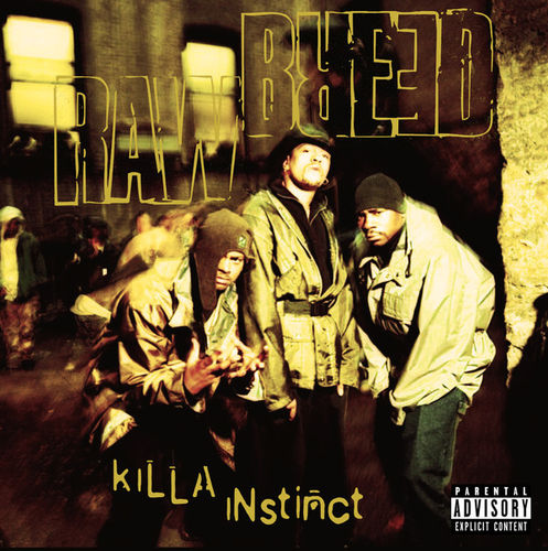 "RAW BREED ""KILLA INSTINCT"" (NEW CD)"