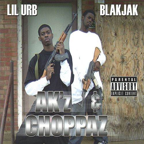 "LIL URB & BLAKJAK ""AK'Z & CHOPPAZ"" (USED CD)"
