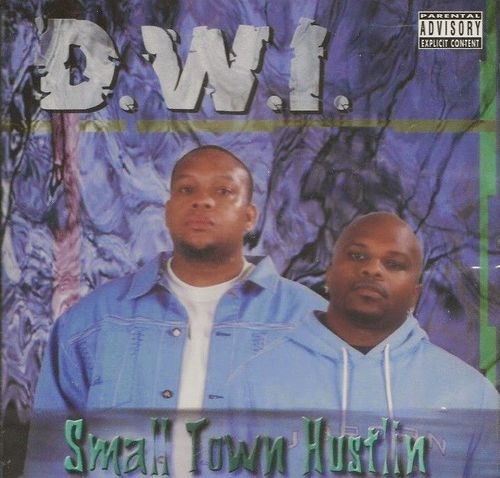 "D.W.I. ""SMALL TOWN HUSTLIN"" (USED CD)"