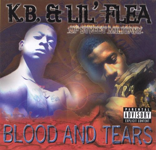 "K.B. & LIL' FLEA (OF STREET MILITARY) ""BLOOD AND TEARS"" (USED CD)"