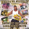 "MIKE B & MR. STAYREADY ""TRINITY GARDEN GREATEST HITS VOL. 1"" (NEW CD)"