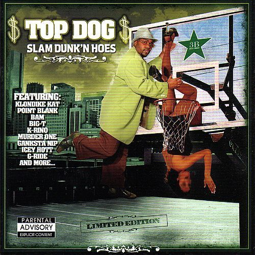 "TOP DOG ""SLAM DUNK'N HOES"" (NEW CD)"