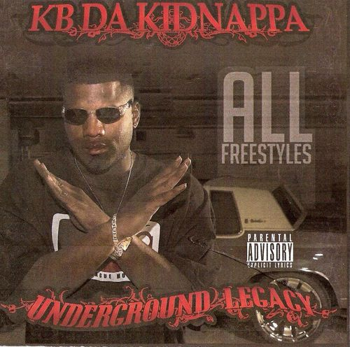 "KB DA KIDNAPPA ""UNDERGROUND LEGACY"" (NEW CD)"