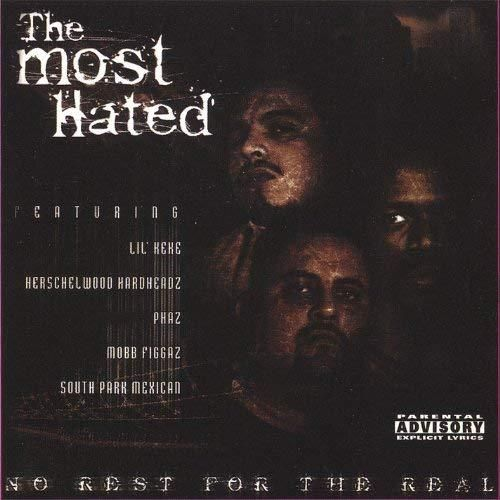 "THE MOST HATED ""NO REST FOR THE REAL"" (USED CD)"