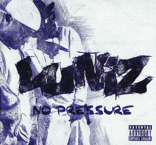 "LUNIZ ""NO PRESSURE"" (NEW CD)"