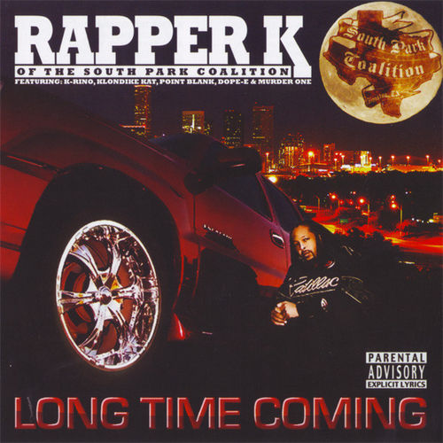 "RAPPER K (OF THE SPC) ""LONG TIME COMING"" (NEW CD)"