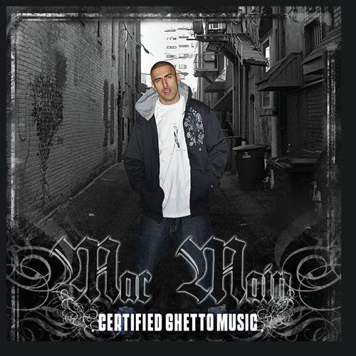 "MAC MAIN ""CERTIFIED GHETTO MUSIC"" (USED CD)"