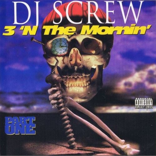 "DJ SCREW ""3 'N THE MORNIN': PART ONE"" (NEW CD)"