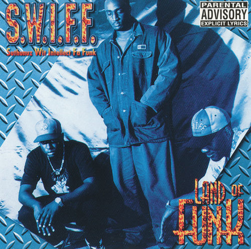 "S.W.I.F.F. ""LAND OF FUNK"" (USED CD)"