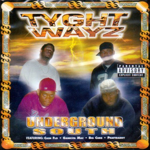 "TYGHT WAYZ ""UNDERGROUND SOUTH"" (USED CD)"