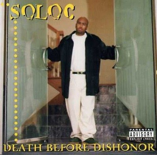 "SOLOC ""DEATH BEFORE DISHONOR"" (USED CD)"
