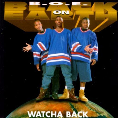 "B.O.E. (BLACK ON EARTH) ""WATCHA BACK"" (USED CD)"