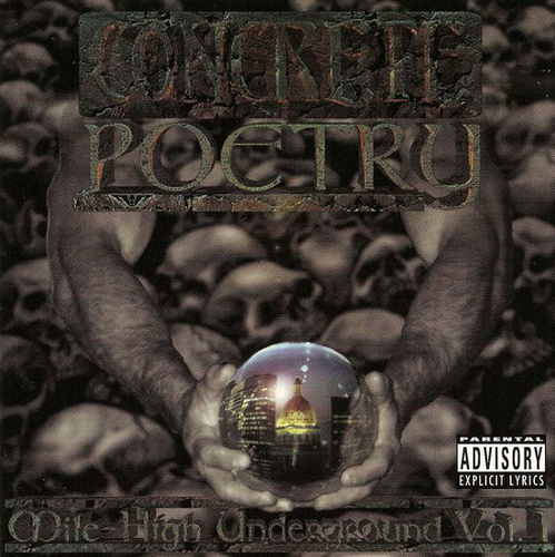 "CONCRETE POETRY ""THE MILE HIGH UNDERGROUND VOL. 1"" (USED CD)"