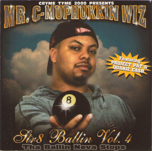 "MR. C-MUPHUKKIN WIZ ""STR8 BALLIN VOL. 4"" (USED CD)"