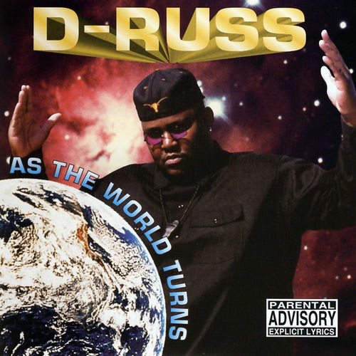 "D-RUSS ""AS THE WORLD TURNS"" (NEW CD)"