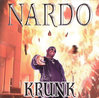 "NARDO ""KRUNK"" (USED CD)"
