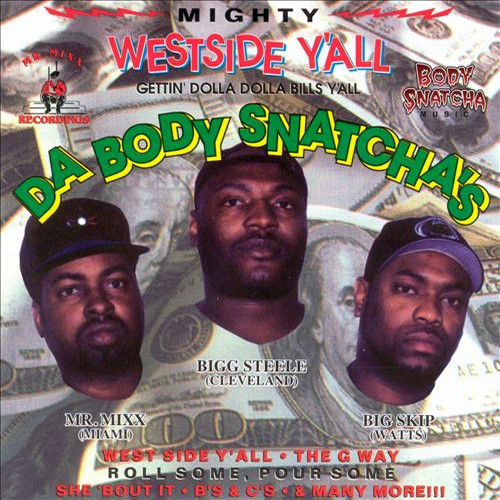 "DA BODY SNATCHA'S ""WESTSIDE Y'ALL"" (USED CD)"