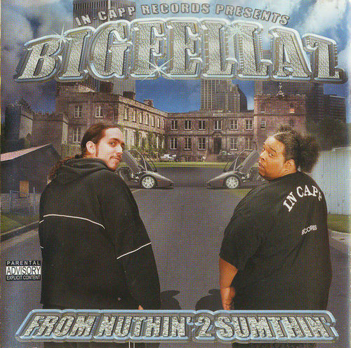 "BIGFELLAZ ""FROM NUTHIN' 2 SUMTHIN'"" (USED CD)"