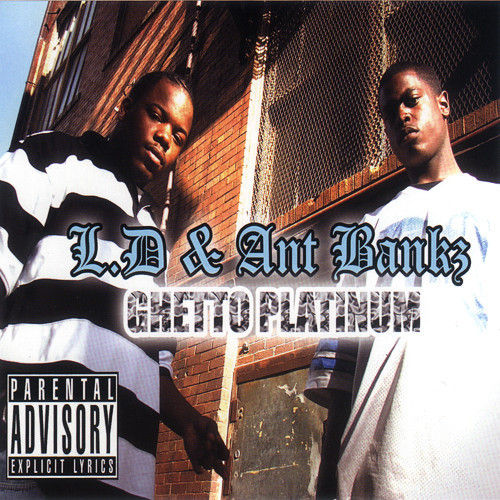 "L.D. & ANT BANKZ ""GHETTO PLATINUM"" (USED CD)"