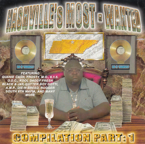 "NASHVILLE'S MOST WANTED ""COMPILATION PART: 1"" (NEW CD)"