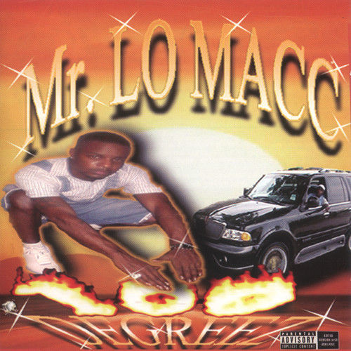 "MR. LO MACC ""100 DEGREEZ"" (NEW CD)"