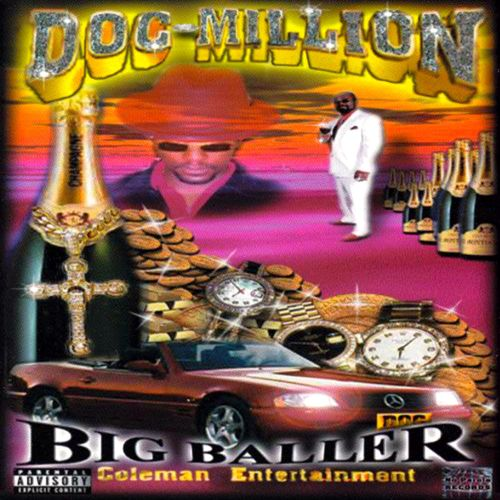 "DOC MILLION ""BIG BALLER"" (NEW CD)"