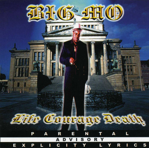 "BIG MO ""LIFE COURAGE DEATH"" (USED CD)"