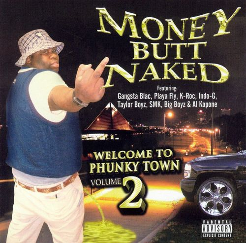 "MONEY BUTT NAKED ""WELCOME TO PHUNKY TOWN VOL. 2"" (NEW CD)"