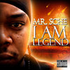 "MR. SCHE ""I AM LEGEND"" (NEW CD)"