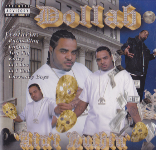 "DOLLAH ""AIN'T NUTHIN"" (USED CD)"