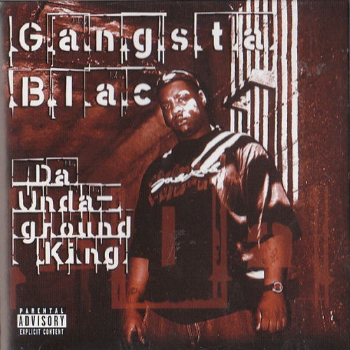 "GANGSTA BLAC ""DA UNDAGROUND KING"" (USED CD)"