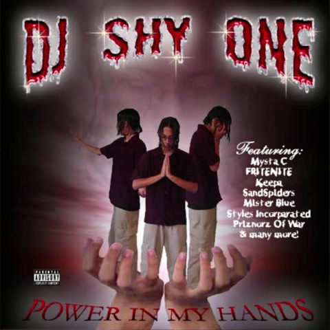 "SHY ONE ""POWER IN MY HANDS"" (NEW CD)"