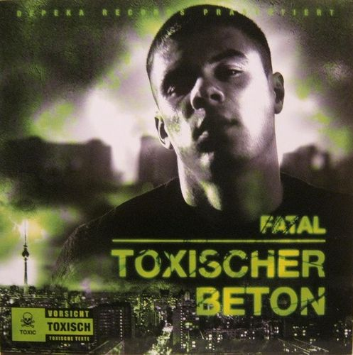 "FATAL ""TOXISCHER BETON"" (USED CD)"