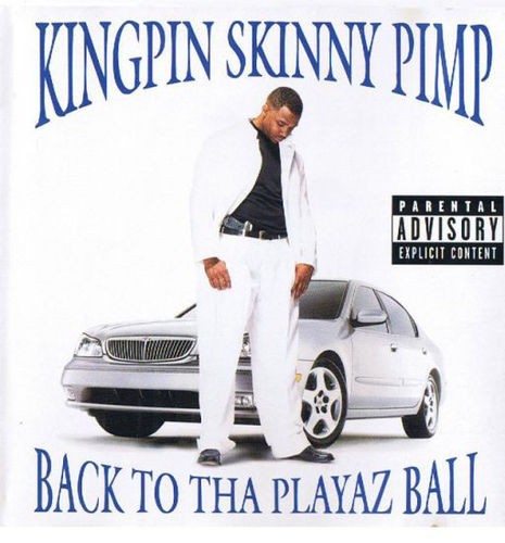 "KINGPIN SKINNY PIMP ""BACK TO THE PLAYAZ BALL"" (USED CD)"