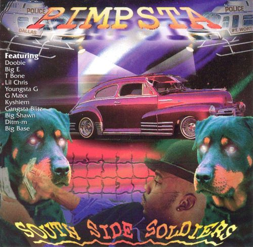 "PIMPSTA ""SOUTH SIDE SOLDIERS"" (NEW CD)"