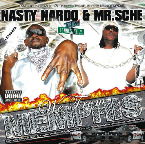 "NASTY NARDO & MR. SCHE ""WE FROM MEMPHIS"" (NEW CD)"