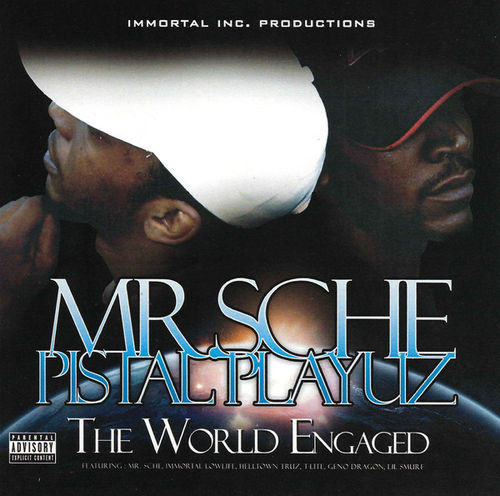 "MR. SCHE & PISTAL PLAYUZ ""THE WORLD ENGAGED"" (NEW CD)"
