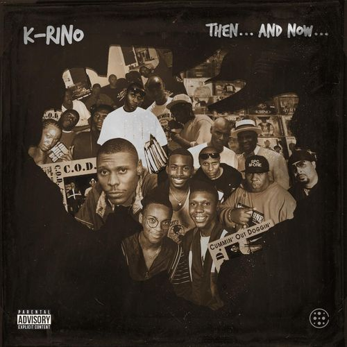 "K-RINO ""THEN... AND NOW..."" (NEW CD)"