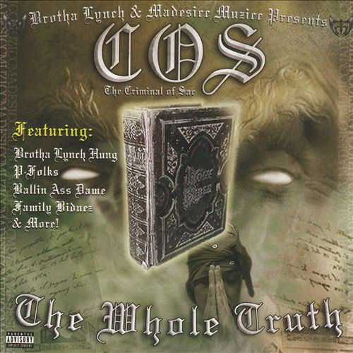 "C.O.S. ""THE WHOLE TRUTH"" (USED CD)"