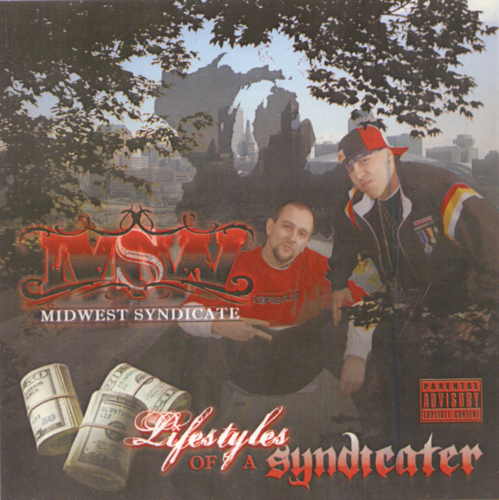 "MIDWEST SYNDICATE ""LIFESTYLES OF A SYNDICATER"" (USED CD)"
